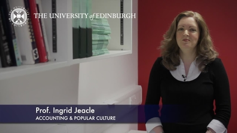Thumbnail for entry Ingrid Jeacle -Accounting & Popular Culture -Research In A Nutshell-Business School-16/11/2012