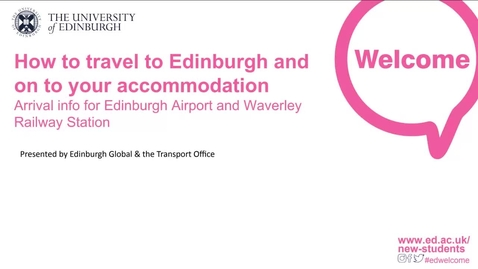 Thumbnail for entry (UG/PG) How-to travel to Edinburgh and onto your accommodation
