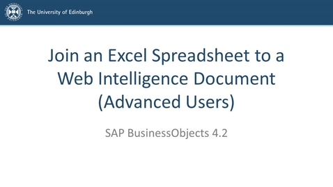 Thumbnail for entry SAP BusinessObjects 4.2 - Advanced users - Join an Excel spreadsheet to a Web Intelligence document