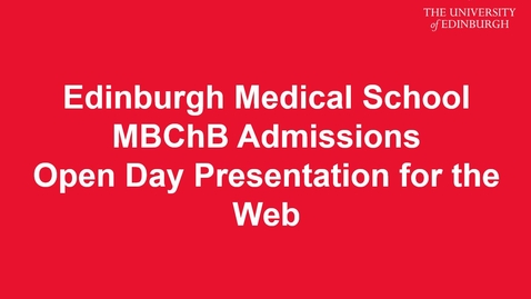 Thumbnail for entry Open Day 2016 MBChB Admissions