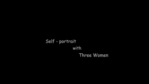 Thumbnail for entry Self Portrait with Three Women