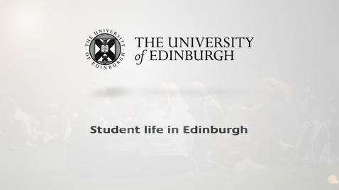 Thumbnail for entry Student life in Edinburgh
