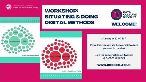 Thumbnail for entry Workshop: Situating & Doing Digital Methods