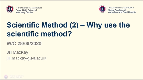 Thumbnail for entry Professional Skills for GAFS (1)- Week 2 - Scientific Method Part 2/2