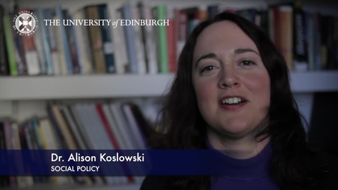 Thumbnail for entry Alison Koslowski -Social Policy-Research In A Nutshell- School of Social and Political Science-01/11/2012