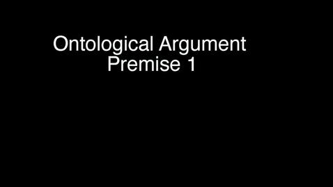Thumbnail for entry 4: Anselm - Premise 1