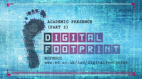 Thumbnail for entry Digital Footprint - Karen Gregory - Academic Presence - Part 2
