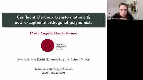 Thumbnail for entry Confluent Darboux transformations and new exceptional orthogonal polynomials - Maria Angeles Garcia-Ferrero