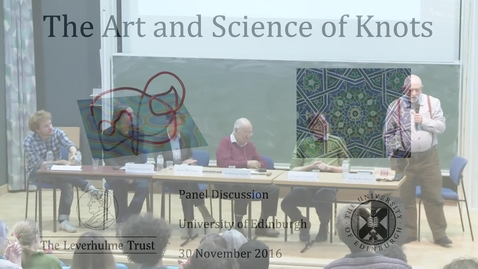 The Art and Science of Knots: 8. Panel Discussion