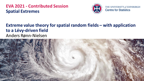 Thumbnail for entry Spatial Extremes: Anders Rønn-Nielsen