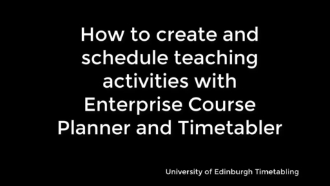 Thumbnail for entry Template Creation with Enterprise Course Planner and Timetabler
