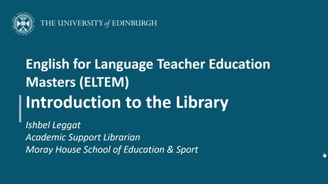 Thumbnail for entry English for Language Teacher Education Masters (ELTEM): Introduction to the Library (Summer 2021)