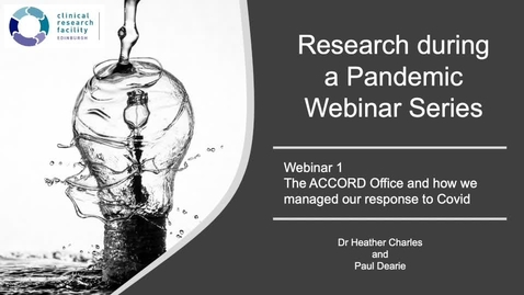 Thumbnail for entry Research during a Pandemic - The ACCORD Office and how we managed our response to Covid