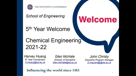 Thumbnail for entry Welcome Back Year 5 Chemical Engineering Programmes 2021