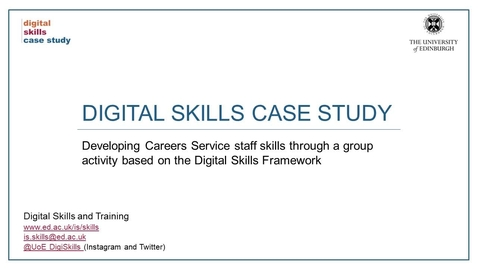 Thumbnail for entry Digital skills case study: Developing Careers Service staff skills through a group activity based on the Digital Skills Framework