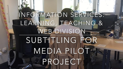 Thumbnail for entry Subtitling for Media Pilot Project