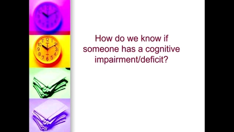 Thumbnail for entry Priniciples of Neuropsychology: How do we know if someone has a deficit _ with captions
