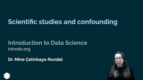Thumbnail for entry IDS - Week 05 - 04 - Scientific studies and confounding