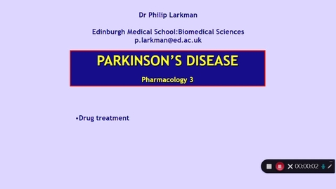 Thumbnail for entry Pharmacology 3: Parkinson's Disease - Part 3 Dr Phil Larkman