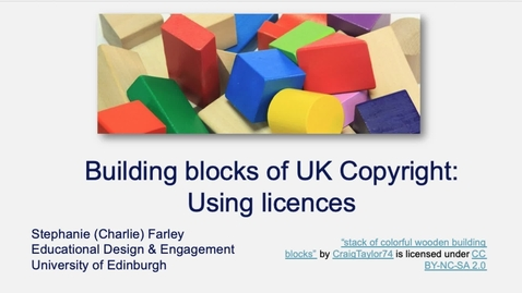 Thumbnail for entry Building blocks of UK Copyright: Using licences