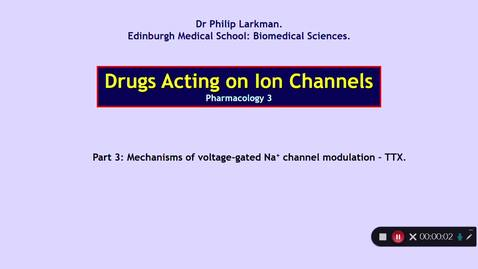 Thumbnail for entry Pharmacology 3: Drugs Acting on Ion Channels Part 3 Dr Phil Larkman