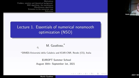 Thumbnail for entry Essentials of numerical nonsmooth optimization Lecture 1  - Manilo Gaudioso