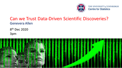 Thumbnail for entry Can we Trust Data-Driven Scientific Discoveries?