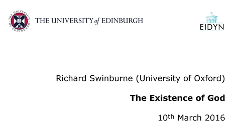 Thumbnail for entry Richard Swinburne: The Existence of God