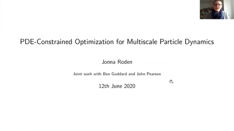 Thumbnail for entry PDE-constrained optimization for multiscale particle dynamics - Jonna Roden