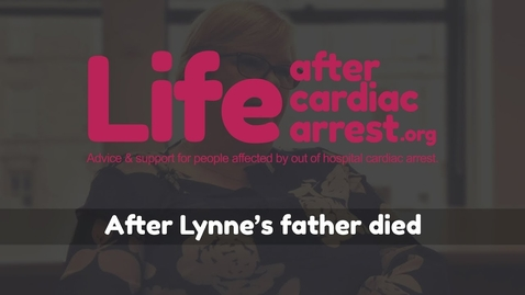 Thumbnail for entry After Lynne's father died