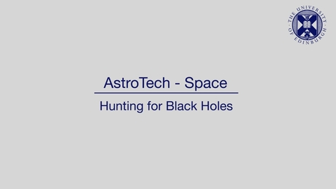 Thumbnail for entry AstroTech - Space - Hunting for black holes