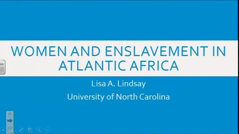 Thumbnail for entry Gender and Enslavement in Atlantic Africa - Lisa Lindsay