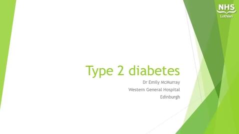 Thumbnail for entry Type 2 Diabetes - Emily McMurray