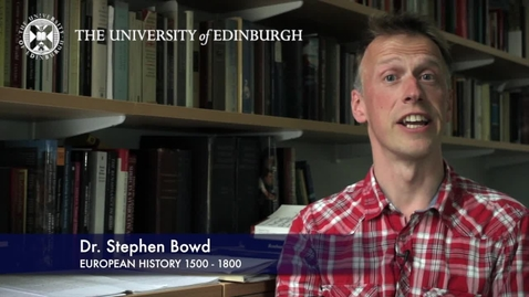 Thumbnail for entry Dr Stephen Bowd -European History 1500-1800 - Research in a nutshell.