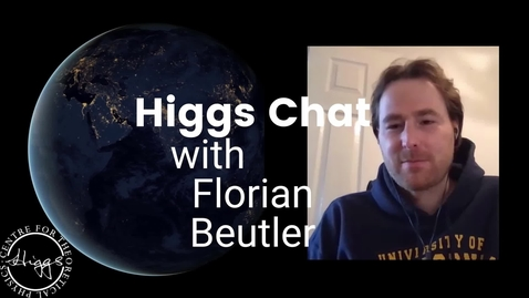 Thumbnail for entry Higgs Chat with Florian Beutler