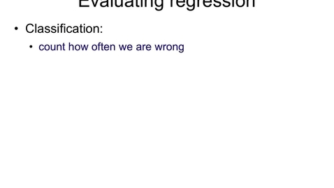 Thumbnail for entry Evaluating regression - MSE, MAE, CC