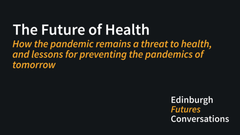 Thumbnail for entry How the pandemic remains a threat to health, and lessons for preventing the pandemics of tomorrow
