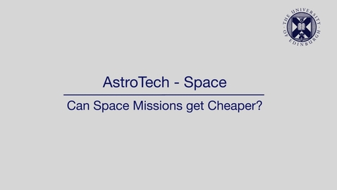 Thumbnail for entry AstroTech - Space - Can space missions get cheaper?