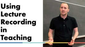Thumbnail for entry Using Lecture Recording in Teaching