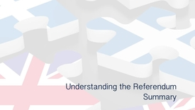 Thumbnail for entry Understanding the Referendum - Summary