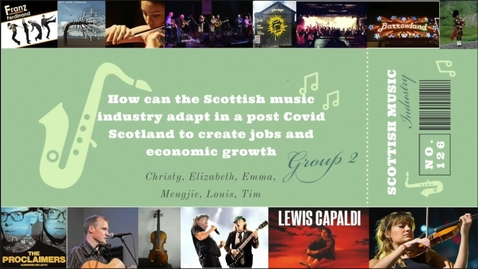 Thumbnail for entry SACHA '21 - Scottish Music Industry Association: Group 2 Proposal