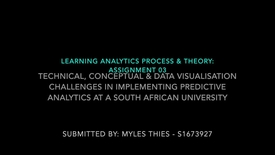 Thumbnail for entry Assignment 03 - Myles Thies - Learning Analytics: Process & Theory -S1 2017/18 B