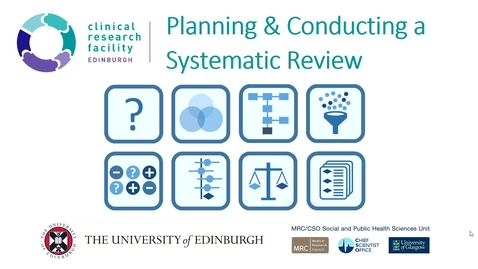 Thumbnail for entry INTRODUCTION II - The  Systematic Review Process - Dave Saunders