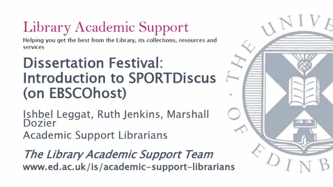 Thumbnail for entry Introduction to SPORTDiscus (on EBSCOhost): Dissertation Festival