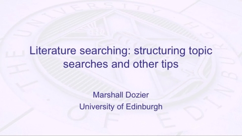 Thumbnail for entry Literature searching: structuring topic searches and other tips