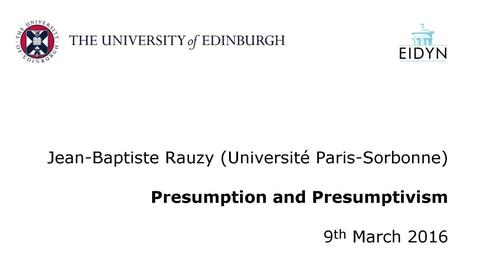 Thumbnail for entry Jean-Baptiste Rauzy: Presumption and Presumptivism