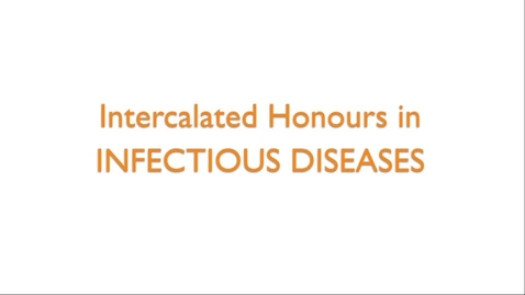 Thumbnail for entry Intercalated Honours in Infectious Diseases