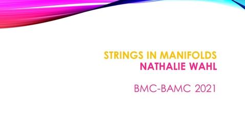 Thumbnail for entry BMC BAMC 2021 Nathalie Wahl