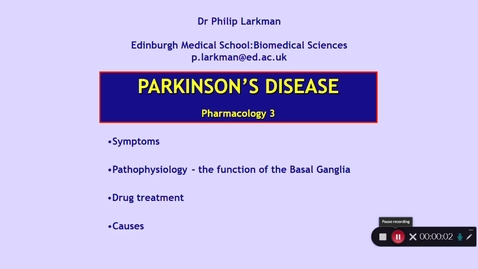 Thumbnail for entry Pharmacology 3: Parkinson's Disease - Introduction Dr Phil Larkman