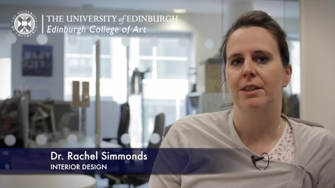 Rachel Simmonds Interior Design Research In A Nutshell Edinburgh College Of Art 13 11 2012 Media Hopper Create The University Of Edinburgh Media Platform